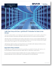 Light Pipe Array with Zero Light Bleed™ Protection for Data Center Servers shadow